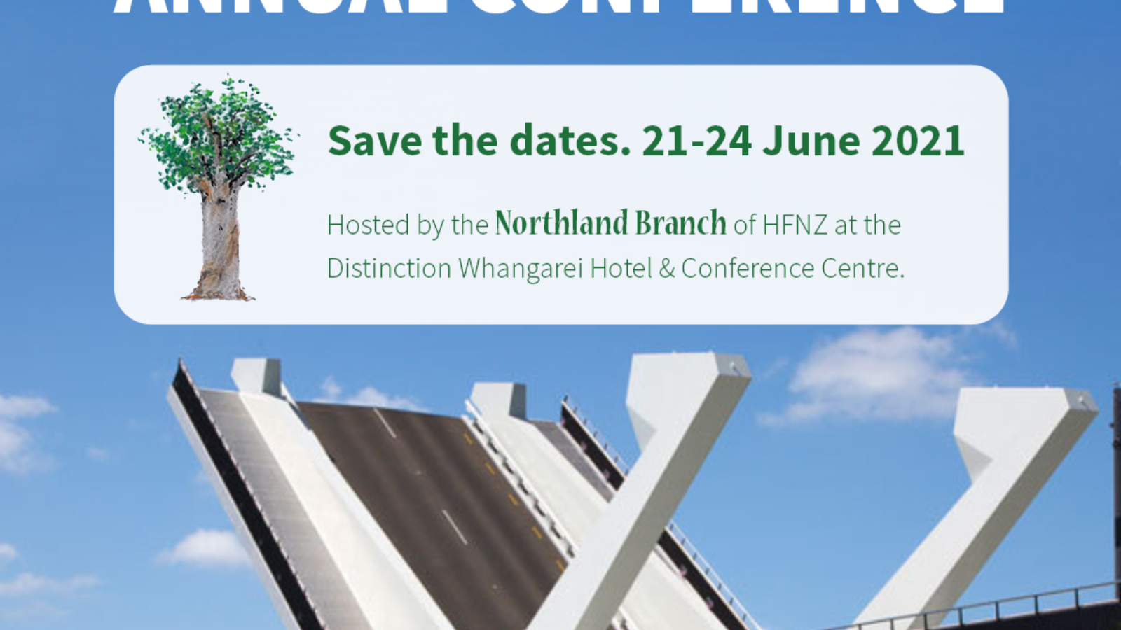 2021 Northlanf Conference. Save the date